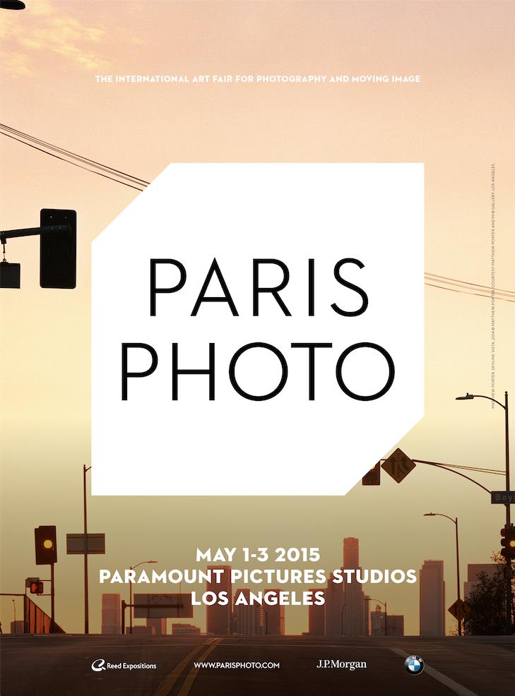 Paris Photo Los Angeles, 2015 official poster; Skyline Vista, 2014 © Matthew Porter, courtesy Matthew Porter and M+B Gallery
